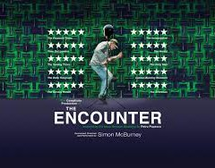 'The Encounter:' A Compelling, Creative Theater Experience