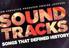 'Soundtracks' on CNN: The Music of History's Most Defining Moments